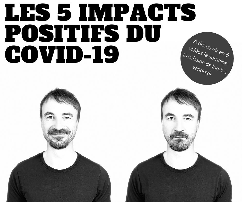 Les 5 impacts positives du covid-19(1)